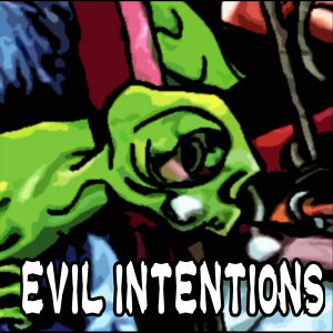 Evil Intentions Foto artis