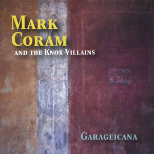 Mark Coram & The Knox Villains Foto artis