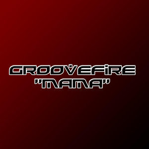 Groovefire
