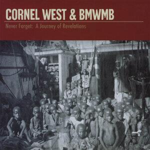 Cornel West & BMWMB Foto artis