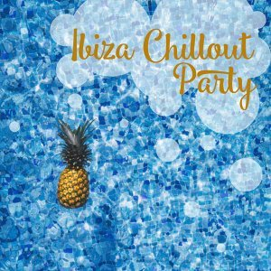 Chill Out 2016, Ibiza Chill Out Classics, Best of Hits Foto artis