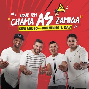 Grupo Sem Abuso Feat. Bruninho & Davi Foto artis