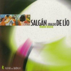 Horacio Salgàn, Ubaldo de Lìo Foto artis