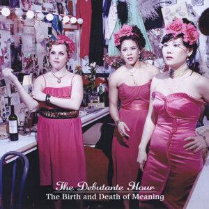 The Debutante Hour Foto artis