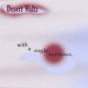 Desert Waltz Foto artis