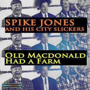 Spike Jones And His City Slickers 歌手頭像