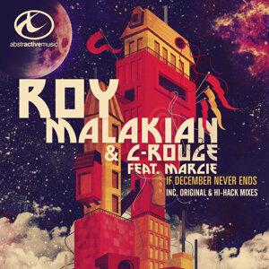 Roy Malakian, C-Rouge Foto artis