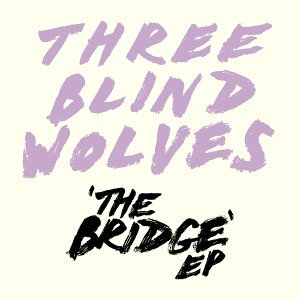 Three Blind Wolves 歌手頭像