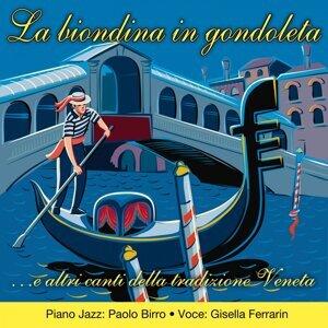 Paolo Birro, Gisella Ferrarin Foto artis