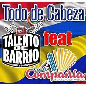 Talento de Barrio Feat. La compañia Foto artis