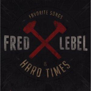 Fred Lebel, Hard Times Foto artis