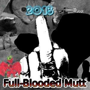 Full-Blooded Mutt Foto artis