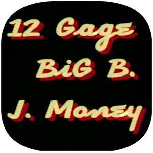 12 Gage, Big B, J. Money Foto artis