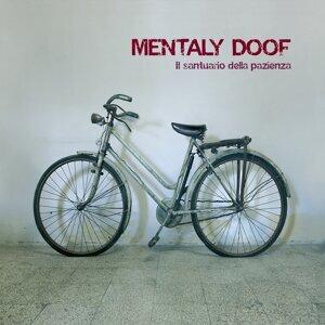 Mentaly Doof Foto artis