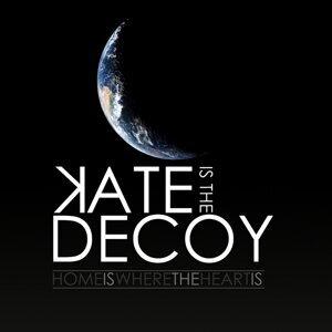 Kate Is the Decoy Foto artis