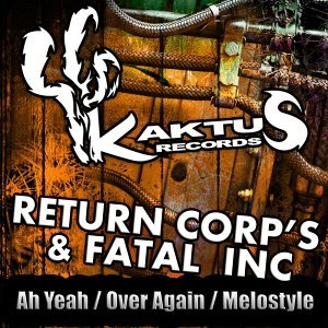 Return Corp's, Fatal Inc Foto artis