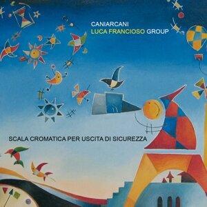 Caniarcani Luca Francioso Group Foto artis
