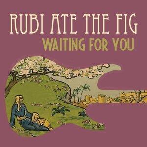 Rubi Ate the Fig Foto artis