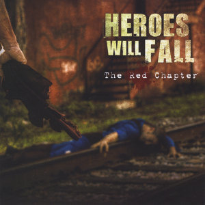 Heroes Will Fall Foto artis