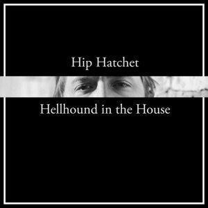 Hip Hatchet Foto artis