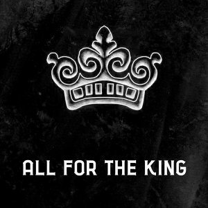 All For The King Foto artis