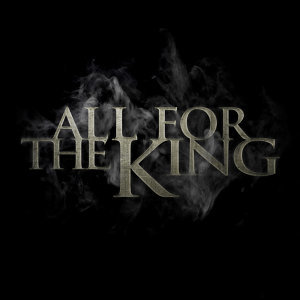 All For The King Foto artis