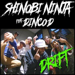 Shinobi Ninja Feat. Dinco D Foto artis