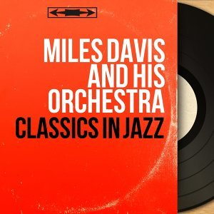 Miles Davis And His Orchestra 歌手頭像