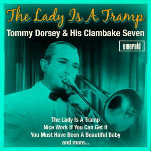 Tommy Dorsey & His Clambake Seven 歌手頭像