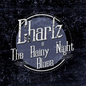 Charlz & The Rainy Night Blues Foto artis