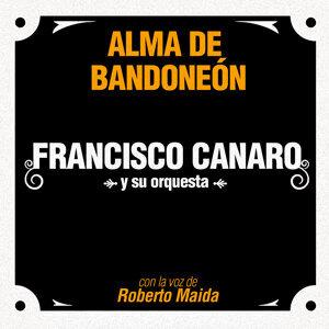 Francisco Canaro y su Orquesta, Roberto Maida Foto artis