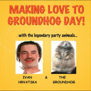 Ivan Hrvatska, The Groundhog Foto artis