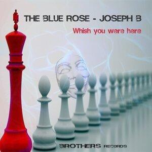 The Blue Rose, Joseph B Foto artis