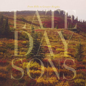 Late Day Sons Foto artis
