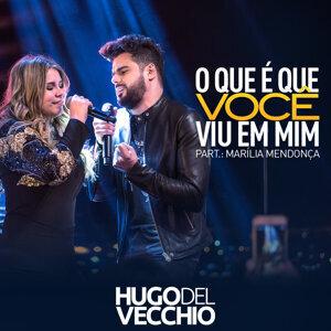 Hugo Del Vecchio Feat. Marilia Mendonça Foto artis