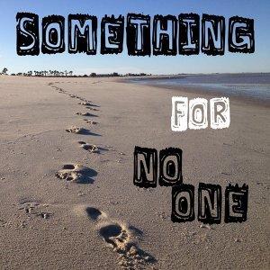 Something for No One Foto artis