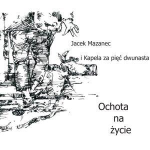 Jacek Mazanec I Kapela Za Pięć Dwunasta Foto artis