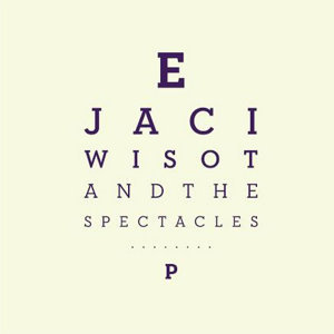 Jaci Wisot & The Spectacles Foto artis