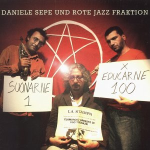 Daniele Sepe, Rote Jazz Fraktion Foto artis
