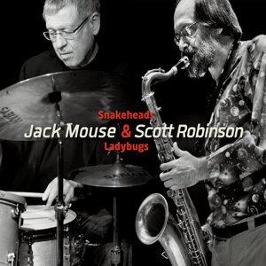 Jack Mouse, Scott Robinson Foto artis