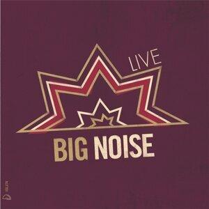 Big Noise 歌手頭像