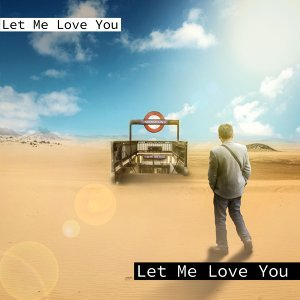 Let Me Love You Artist photo