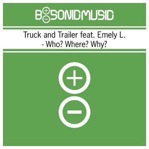 Truck and Trailer feat. Emely L. Foto artis