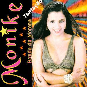 Monike, Banda da Morena Foto artis