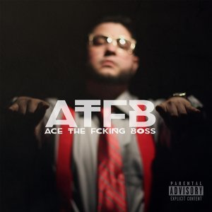 Ace the Fcking Boss Foto artis