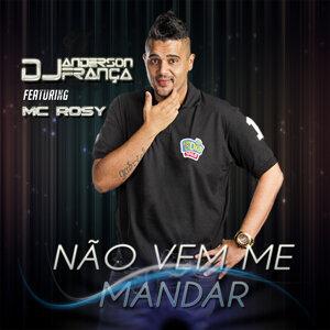 DJ Anderson França Feat. Mc Rosy Foto artis