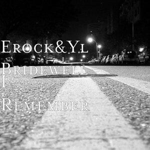 Erock, Yl Bridewell Foto artis