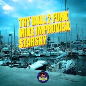 Try Ball 2 Funk & Mike Improvisa Foto artis