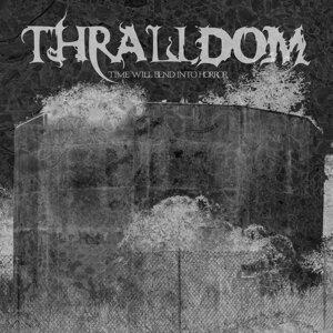 Thralldom Foto artis