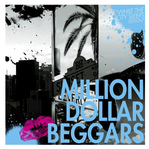 Million Dollar Beggars Foto artis